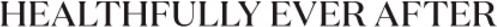 healthfully-ever-after-logo